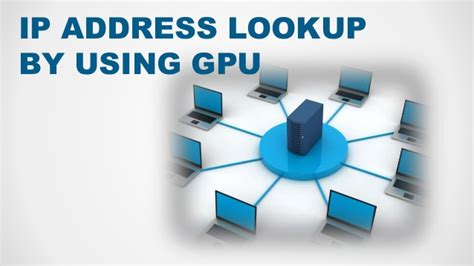 Lookup Using Address Ip Address Lookup By Using Gpu