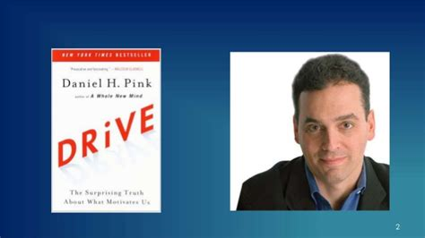 drive daniel pink drive the surprising truth about what motivates us by