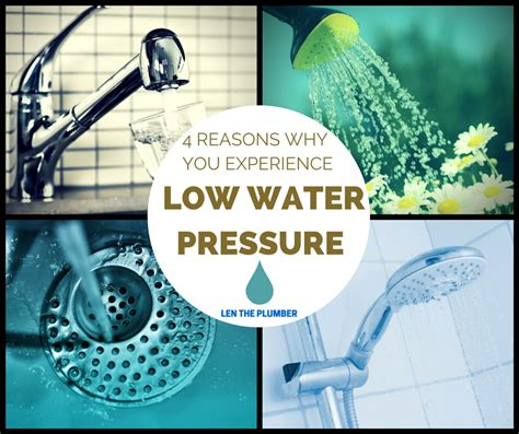 4 reasons why you could low water pressure len the