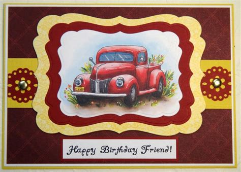 Card Cars Happy Family 29 best images about trucks on happy birthday friend handmade greetings and chevy