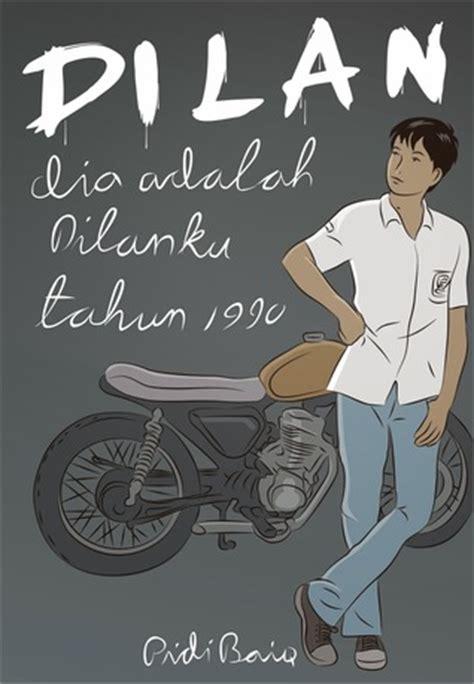 Novel Dilan Dia Adalah Dilanku Tahun 1990 New Edisi Revisi free best book pidi baiq 181 dilan dia adalah dilanku tahun 1990