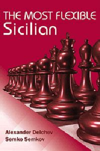 dismantling the sicilian a complete modern repertoire for white books libros de ajedrez de delchev la casa ajedrez