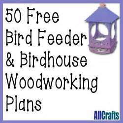 50 free birdhouse and bird feeder plans allcrafts free