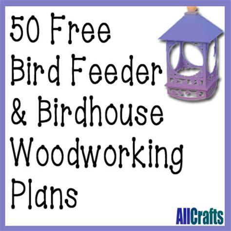 bird house feeder plans 50 free birdhouse and bird feeder plans allcrafts free crafts update