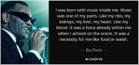 born hard meaning top 25 quotes by ray charles of 81 a z quotes