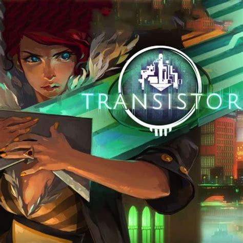 transistor gamespot transistor gamespot