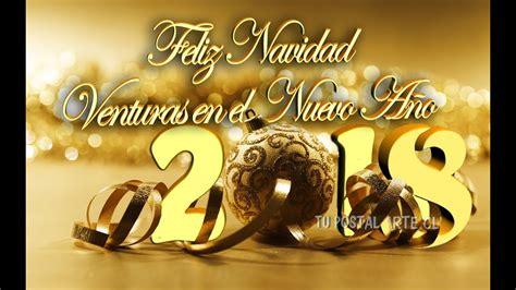 imagenes de navidad y prospero año 2018 feliz navidad y pr 211 spero a 209 o nuevo 2018 felicitaci 211 n de