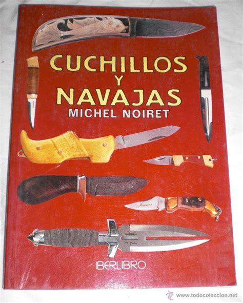 libro cuchillo de sueos libro cuchillos y navajas comprar en todocoleccion 46657896