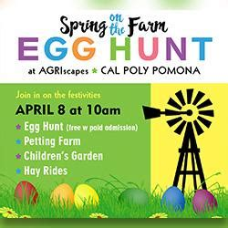 Cal Poly Pomona Admissions Office by Agriscapes To Host Quot On The Farm Quot Egg Hunt On April 8