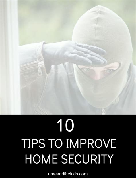 top 10 tips for improving your home security