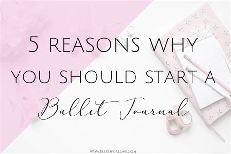 5 Reasons Why You Should 5 reasons why you should start a bullet journal now is for