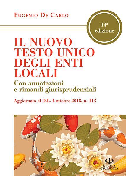 testo unico enti locali aggiornato il nuovo testo unico degli enti locali xiv 176 edizione