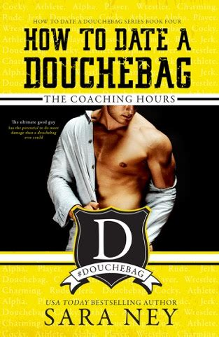 cover reveal the coaching hours how to date a douchebag