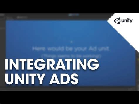 tutorial unity ads services integrating unity ads unity