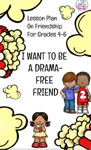 An Interactive Lesson On Being A Drama Free Friend Grades