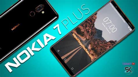 Blockers Release Date India Nokia 7 New Nokia 7 Plus The Legend Is Born