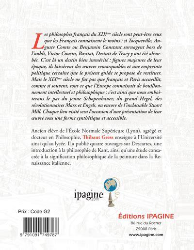 Paris Balades Philosophiques Xix 232 Si 232 Cle Ipagine