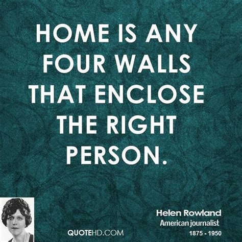 helen rowland home quotes quotehd