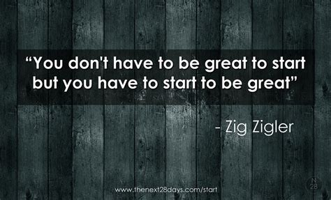 You Dont To Be A Dancer by Zig Ziglar You Don T To Be Great To Start Zig