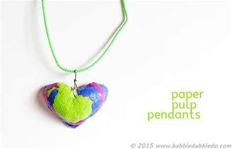 Paper Pulp Crafts - paper crafts paper pulp pendants babble dabble do