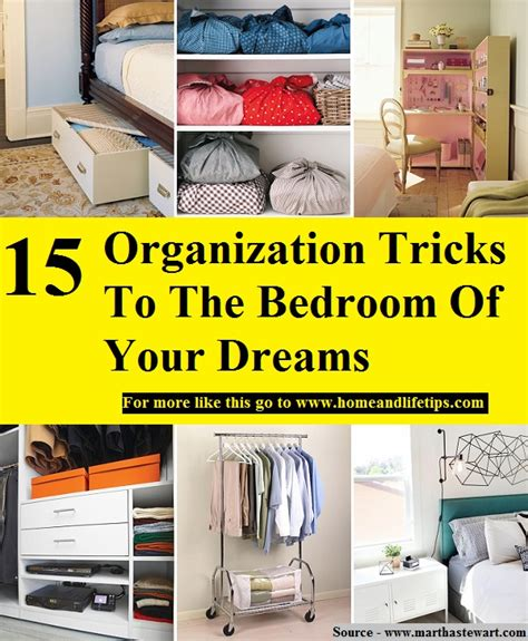 tricks in the bedroom 15 organization tricks to the bedroom of your dreams