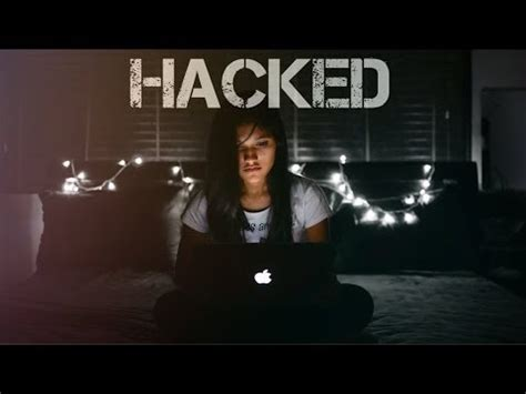 film de hacker hacked a cyber bullying short film youtube