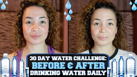 30 day water challenge results 30 day water challenge before after water