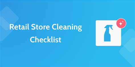 6 Retail Process Checklists To Keep Your Store Running Smoothly Process Street Store Cleaning Checklist Template