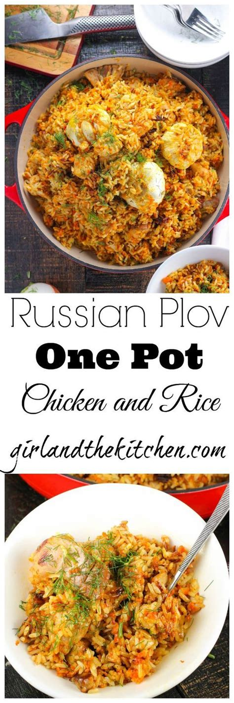 russian comfort food russian plov a one pot chicken and rice recipe
