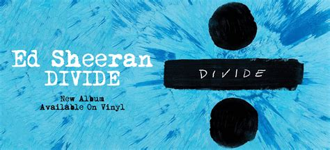 ed sheeran perfect on vinyl new ed sheeran album quot divide quot vinyl pre order vinyl