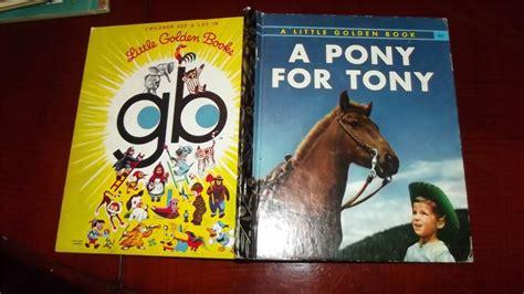 tony the pony books a pony for tony 354 golden book william p