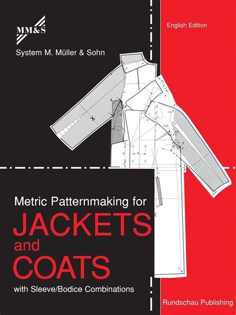 pattern drafting questions muller and sohn german pattern drafting method metric
