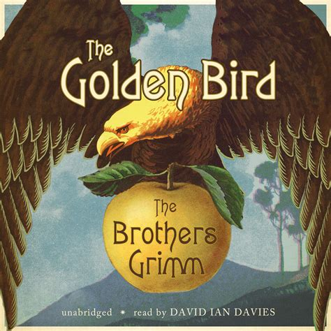 the three dragons and the golden bird books the golden bird audiobook by the brothers grimm