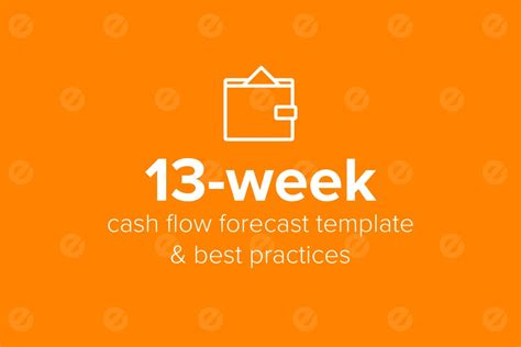 13 week flow forecast template 13 week flow forecast model template best practices
