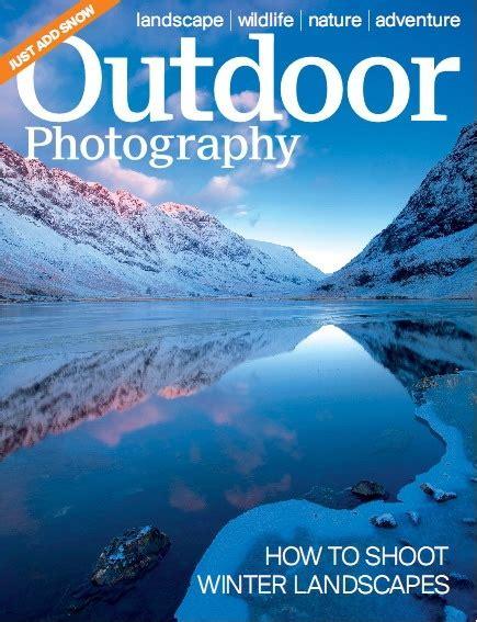 Landscape Photography Magazine Pdf Outdoor Photography January 2013 187 Pdf Magazines Archive