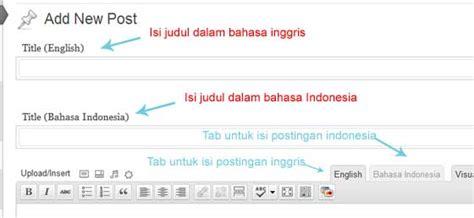 membuat wordpress dua bahasa membuat blog wordpress dua bahasa belajar web design