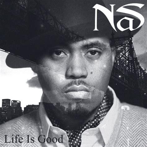 nas first album nas quot life is good quot album cover genius