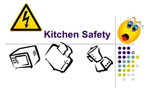 Kitchen Hazards Kitchen Safety Ppt
