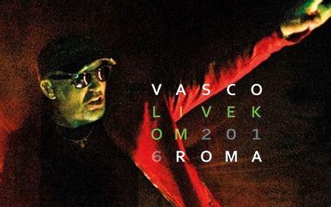 concerto vasco oggi vasco stadio olimpico concerts in rome oggi roma