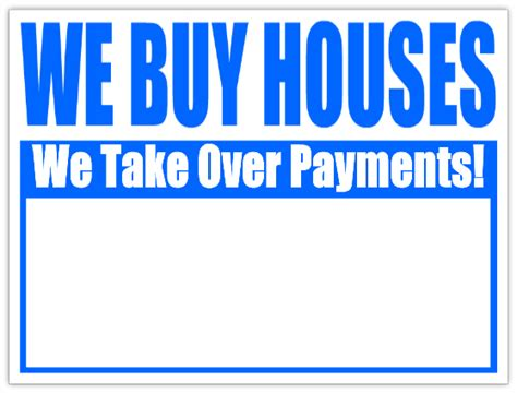 we buy cheap houses take over payments bandit sign we buy houses