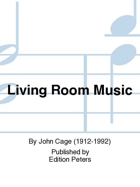 john cage living room music living room music sheet music by john cage sheet music plus