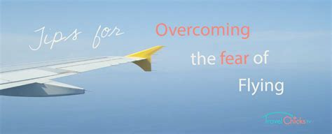 Fear Of Flying tips for overcoming the fear of flying phobia travel
