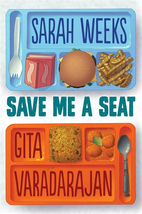 save me a seat reading level save me a seat by weeksgita varadarajan scholastic