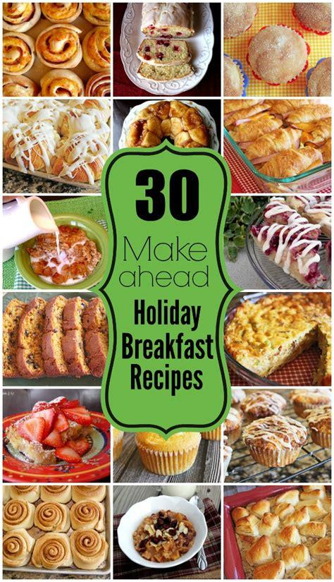 30 holiday make ahead breakfast recipes