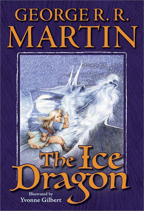 the ice dragon the ice dragon george r r martin