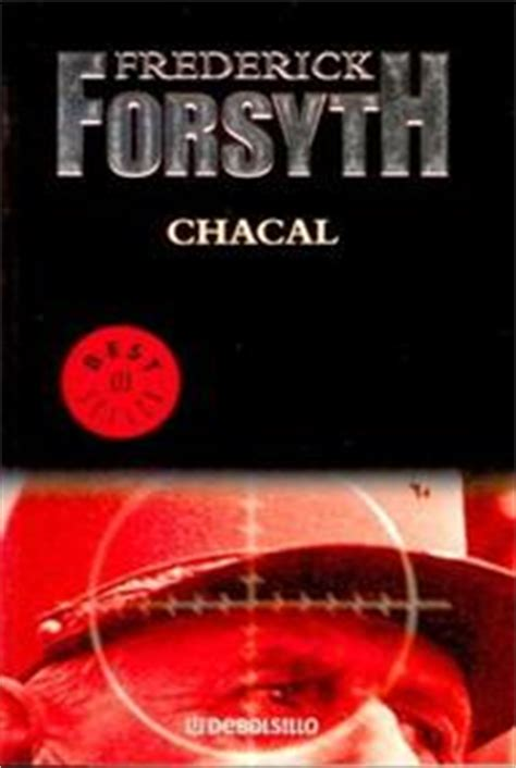 libro chacal chacal el dia del chacal forsyth frederick