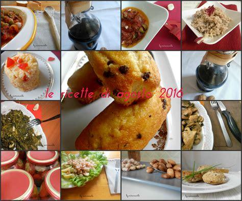 ricette di cucina le ricette di giallozafferano it le ricette di agosto 2016 pasticci in cucina pasticci in