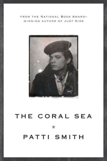 libro the coral sea the coral sea by patti smith paperback barnes noble 174