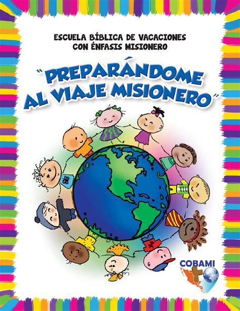 ideas para hacer ebv 2014 material escuela biblica de vacaciones by amigua issuu