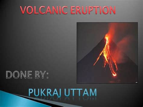volcanic eruption authorstream